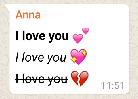 WhatsApp Message with I love you in bold, italic and crossed out