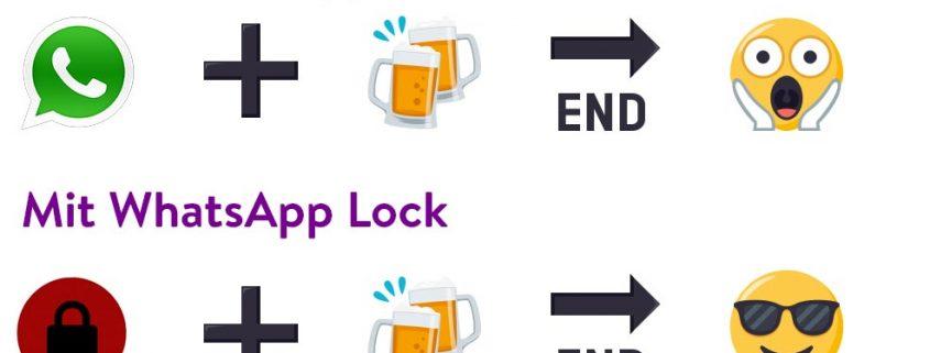 Nie wieder betrunkene WhatsApp-Nachrichten senden: Dank WhatsLock Sperre!